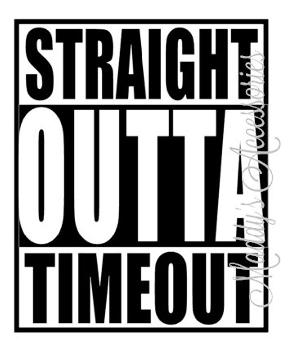 Iron on decal - Straight Outta Timeout - baby / child clothing accessory