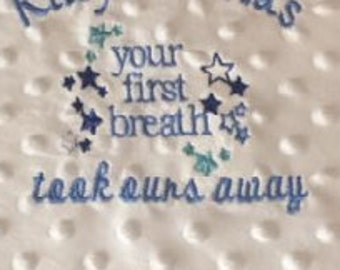 embroidery design your first breath took ours away , baby machine embroidery PES