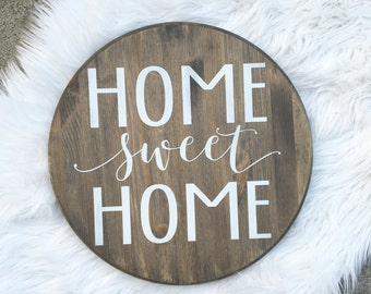 Home sweet home, welcome sign, home signs, wood signs, round sign