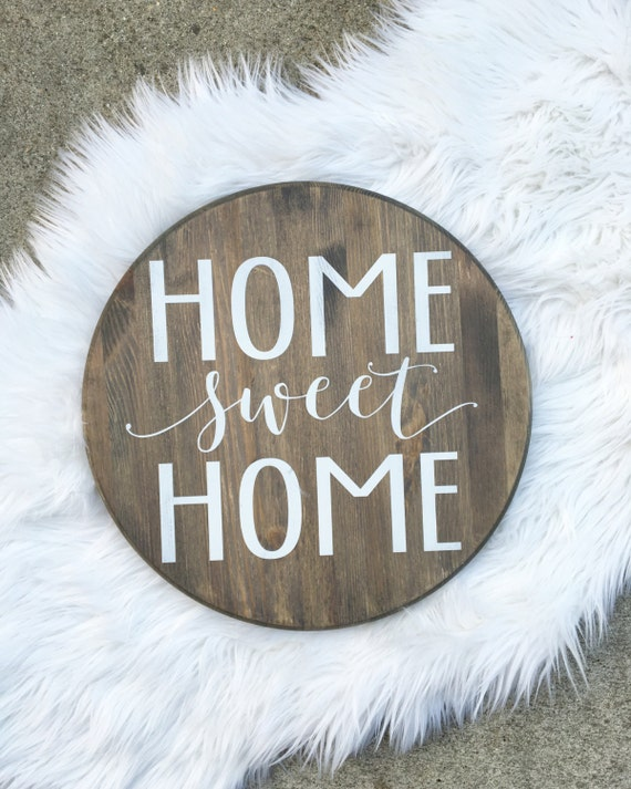 Home sweet home welcome sign home signs wood signs round