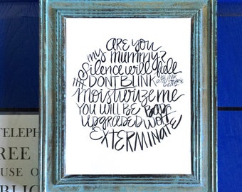 Doctor who quotes / handwritten / are you my mummy / exterminate / bad wolf / doctor who word collage / brush calligraphy