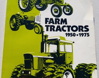 Farm Tractors 1950-1975 by Lester Larsen ** American Society of Agricultural Engineers guide to over 400 vintage tractor specifications