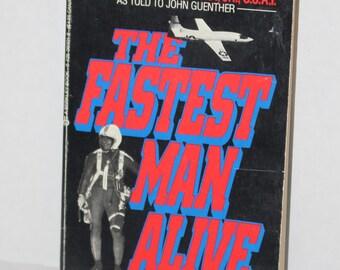The Fastest Man Alive - Brig. Gen. Frank K. Everest, Jr., U.S.A.F. - by John Guenther - 1958