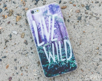 SALE - Live Wild iPhone Case - iPhone 6 Case, iPhone 6s Case, Purple iPhone Case, Quote iPhone Case, Photography iPhone Case, iPhone Cover