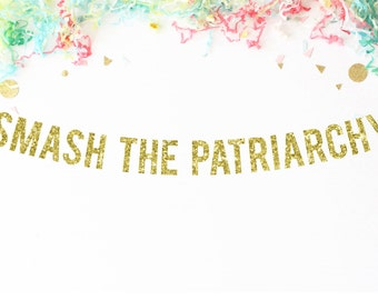 Smash The Patriarchy Glitter Banner