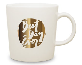 Metallic Best Day Ever Mug