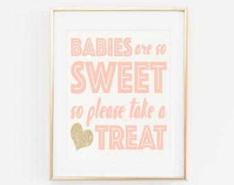 Baby Shower Party Favor Sign, Babies Are so Sweet so Please Take A Treat, Pink Gold, Baby Shower Decorations, Baby Shower Girl, favor sign