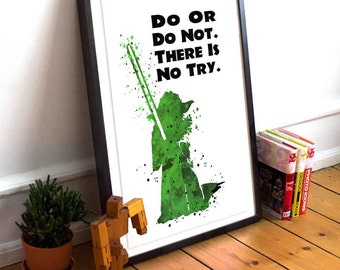 Instant Digital Download, Master Yoda quote, Star Wars, Do or do not, there is no try - Yoda quote Dawnload