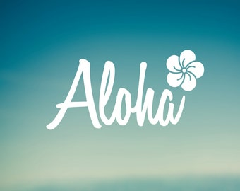 Aloha Decal | Car Decal | Laptop Decal | Water Bottle Decal | Bumper Sticker | Phone Decal |