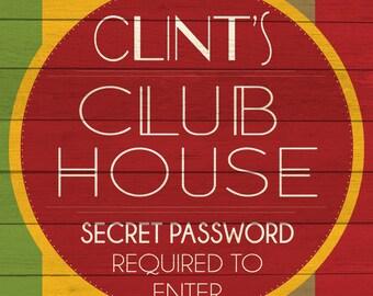 Custom Club House Sign Digital Download