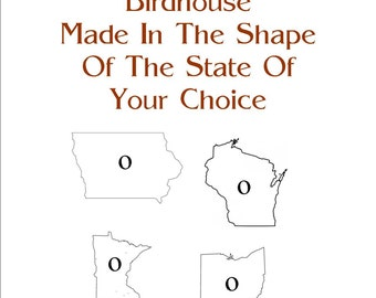 State Shape Custom Birdhouse