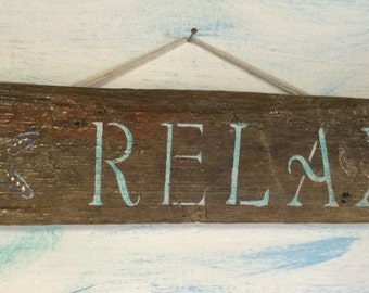 Relax Driftwood Sign