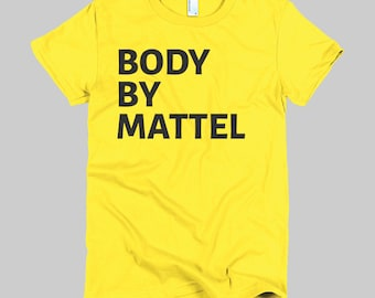Body By Mattel - WOMENS T-Shirt (American Apparel)