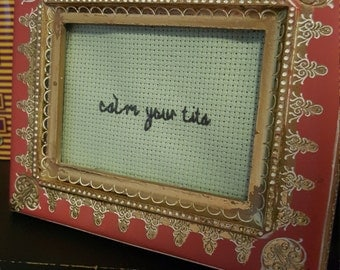 Calm your... framed cross stitch