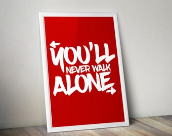 You'll Never Walk Alone YNWA Liverpool FC A3/A4 Poster