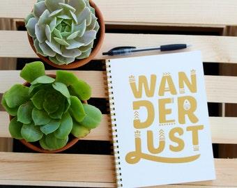 Journal - Letterpress Journal - Gold Foil Journal - 8x6 Wanderlust Journal