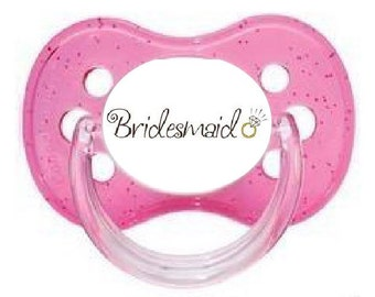 UNIQUE Dummy Pacifier Soother, All Teats, Sizes & Colours, BRIDESMAID 6