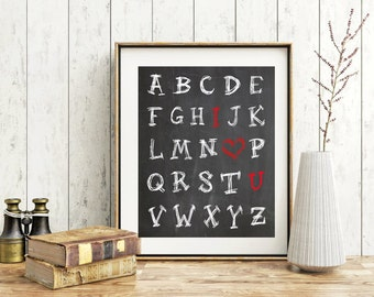 Alphabet Chalk board love print black and white wall art print inspirational print Motivational quotes gift poster I love you quote art