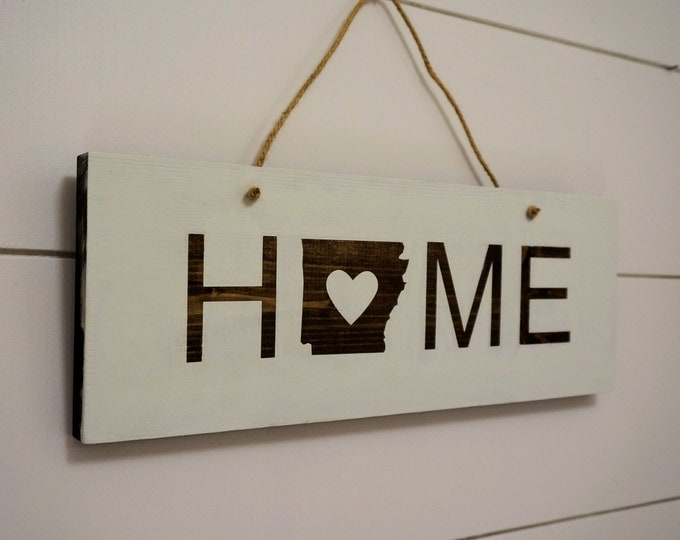 Personalized Home State Wood Sign / Home Sweet Home /  Pick Your State / Arkansas Home Sign / Wedding Gift / State Art / State pride