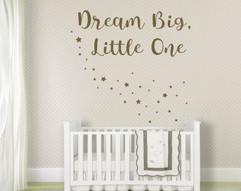 Dream Big, Little One Wall Quote