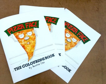 Pizza Face: The Colouring Book
