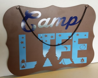 Camp Life Metal Sign