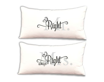 "Pillow set ""Mr. right & Mrs. always right"""