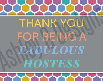 Hostess Thank You Card - 4x6 Full Color Print - Digital File