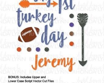 My 1st Turkey Day SVG, dxf, eps, png, jpg, Thanksgiving SVG, Turkey Day Digital Download, Turkey Day Digital Download, Thanksgiving Pattern