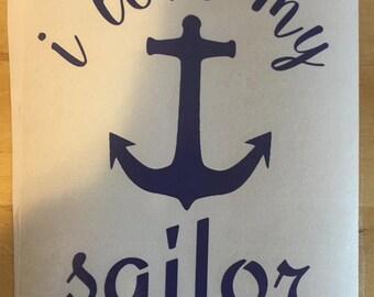 I Love My Sailor Vinyl Decal