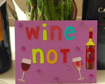 Wine Not Card
