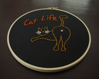 Cat Life Embroidery Hoop