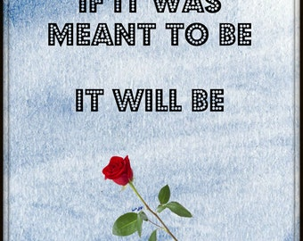 If it was meant to be