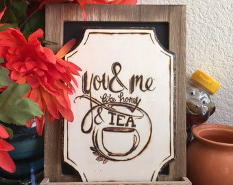 You and Me like Honey and Tea