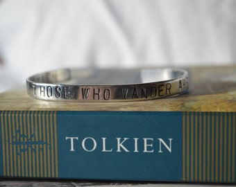 "Bracelet: ""Not all those who wander are lost"" from LOTR by Tolkien"