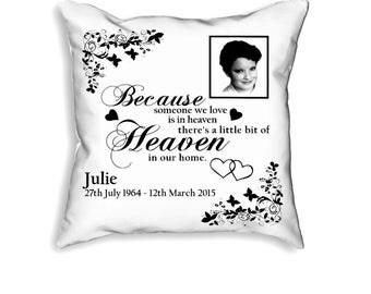 Personalised Memorial Cushion - Someone We Love Is In Heaven