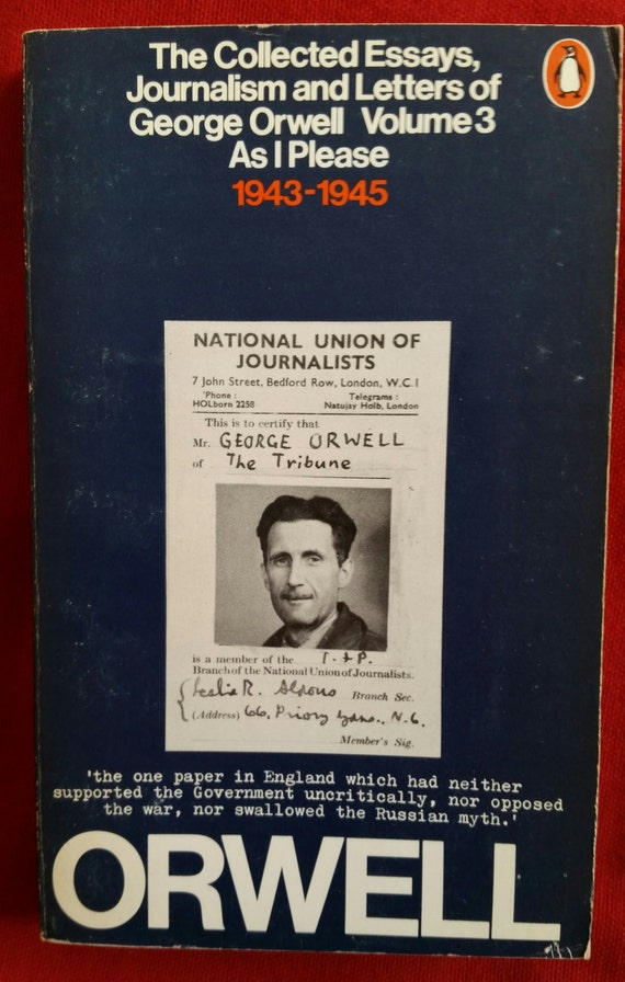 Collected essay journalism and letter of george orwell