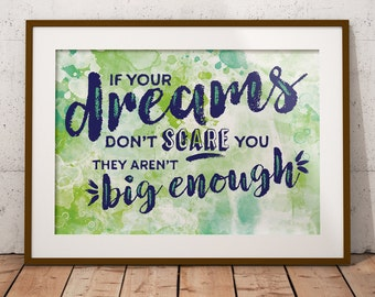 PRINTABLE art: If Your Dreams Don't Scare You They Aren't Big Enough Digital Inspirational Art Quote Print lime green turquoise watercolor