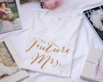 Future Mrs. Shirt - White V-neck Shirt