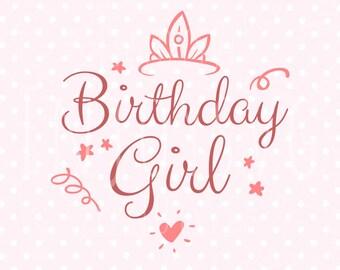 Birthday Girl Svg Etsy