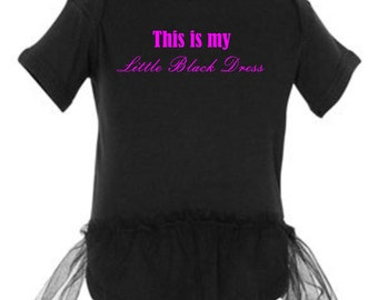 Infant This is my little black dress bodysuit tutu
