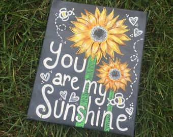 """You are my Sunshine Stretched Canvas Quote 8""""x10"""""""