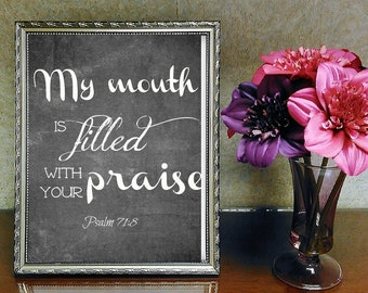 My mouth is filled with Your praise, Printable Christian Art, Scripture Art, Bible Verse, Instant Download