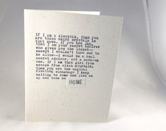 If I am a sleestak; weird crystals; jan's locket;escape from witch mountain; HOME; love card; hand-typed card; ginger hendrix original