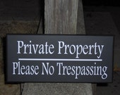 Private Property Please No Trespassing Wood Vinyl Sign Plaque A Sign To Keep Out Strangers Home Or Business Door Porch Outdoor Decor Warning