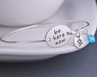 Gift for Yogi, Yoga Jewelry, Be Here Now, Eco Friendly Yoga Bracelet, Modern Zen Jewelry, Silver Yoga Bracelet