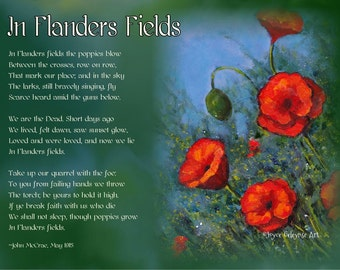 Printable Flanders Fields Poem by John McCrae, with Painted Poppies, Fine Art, World War One Poem, Remembrance Day, Memorial