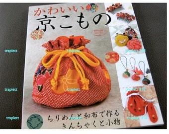 Japanese Craft Book Sewing with Silk Chirimen Kimono Obi Fabric handbags and small zakka