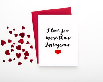 I Love You More than Instagram Card - FREE SHIPPING