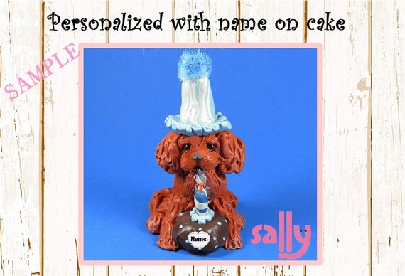 Ruby Cavalier King Charles Spaniel BIRTHDAY dog OOAK Clay Cake Topper art by Sallys Bits of Clay Original Sculpture Name on Cake